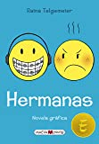 Hermanas (Novela gráfica) (Spanish Edition)