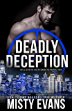 Deadly Deception: SCVC Taskforce Romantic Suspense Series, Book 2 (A SCVC Taskforce Romantic Suspense)