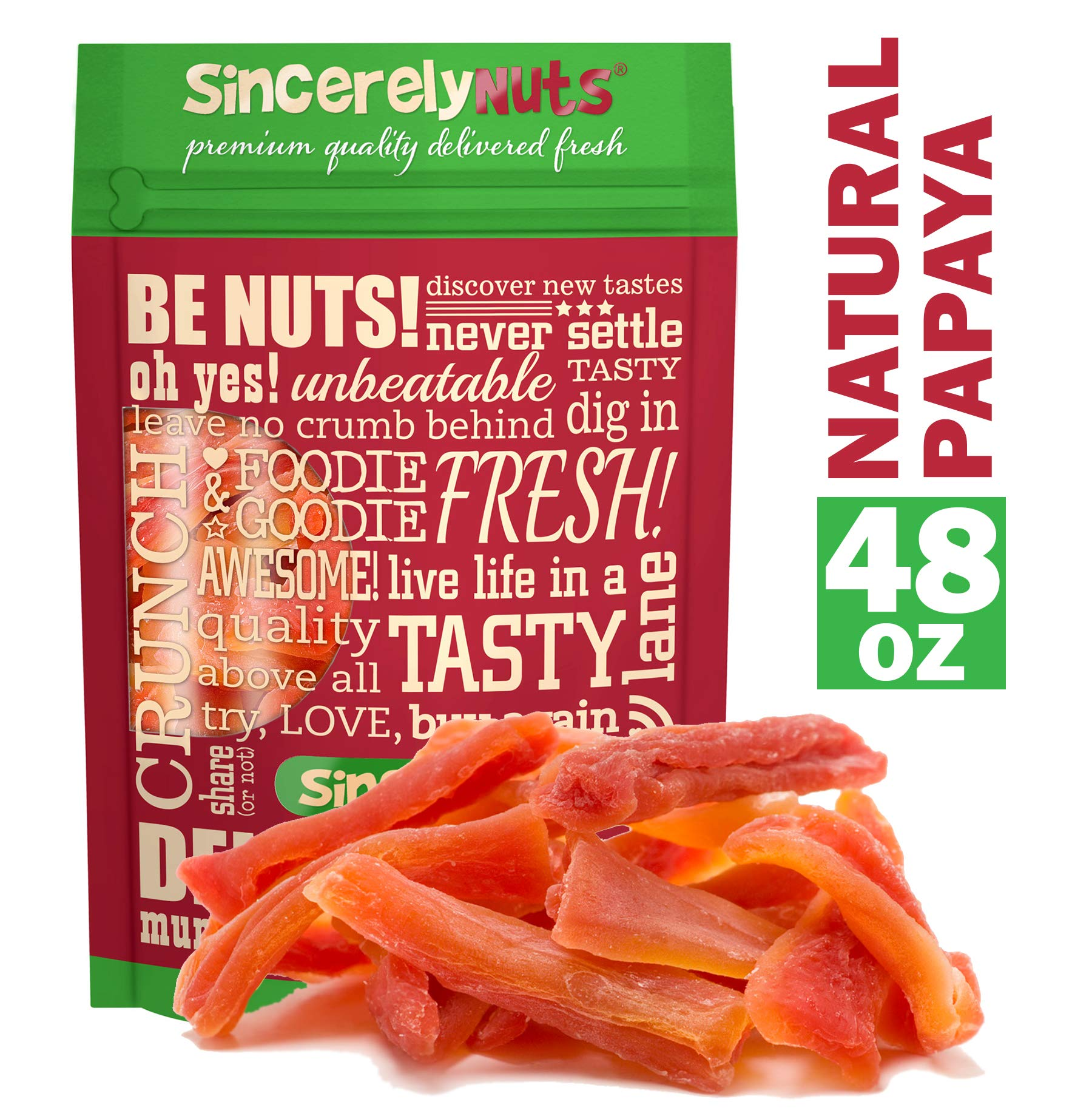 Sincerely Nuts Natural Dried Papaya (Unsulfured) - Three Lb. Bag - Delectably Sweet - No Additives - Packed with Healthy Goodness - Insanely Fresh - Kosher Certified