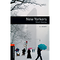 New Yorkers Level 2 Oxford Bookworms Library (English Edition)