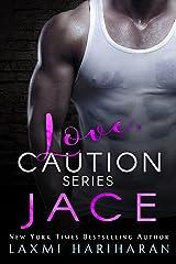 Jace (Love, Caution Book 1) Kindle Edition