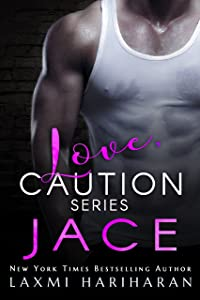 Jace (Love, Caution Book 1)
