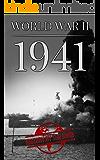 World War II: 1941 (One Hour WW II History Books Book 3)