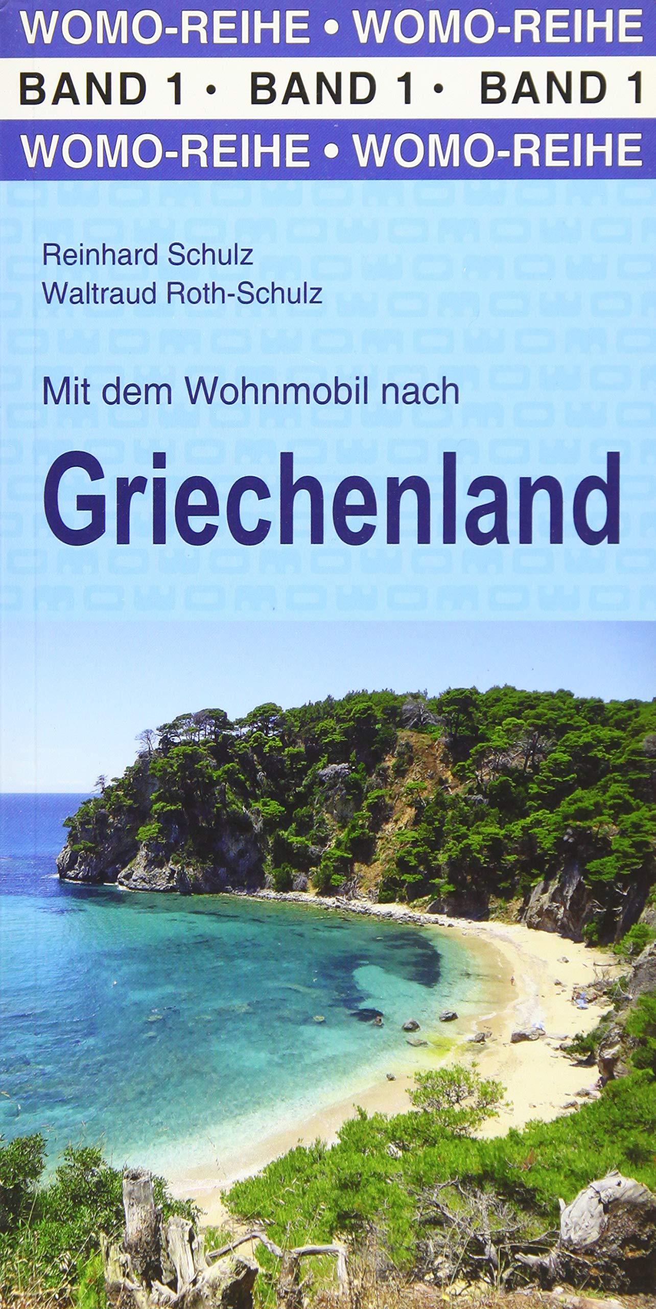 Mit dem Wohnmobil nach Griechenland (Womo-Reihe): Amazon.de