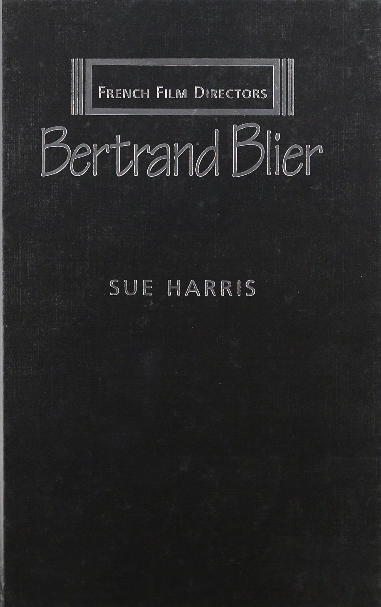 Read Online Bertrand Blier (French Film Directors) PDF