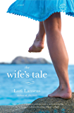 The Wife's Tale: A Novel