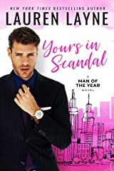 Yours In Scandal (Man of the Year Book 1) Kindle Edition