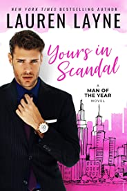 Yours In Scandal (Man of the Year Book 1)