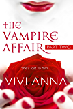The Vampire Affair: Part Two: Billionaires After Dark