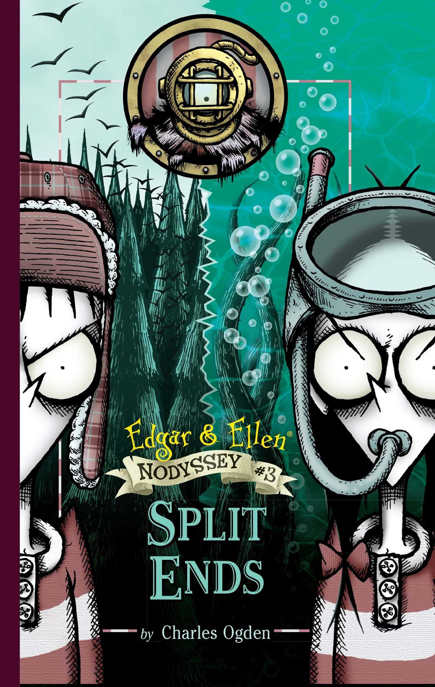 Read Online Split Ends (Edgar & Ellen Nodyssey) ebook