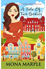 A Tale of Two Bodies: Waterfell Tweed Cozy Mystery Series: Book Two Kindle Edition
