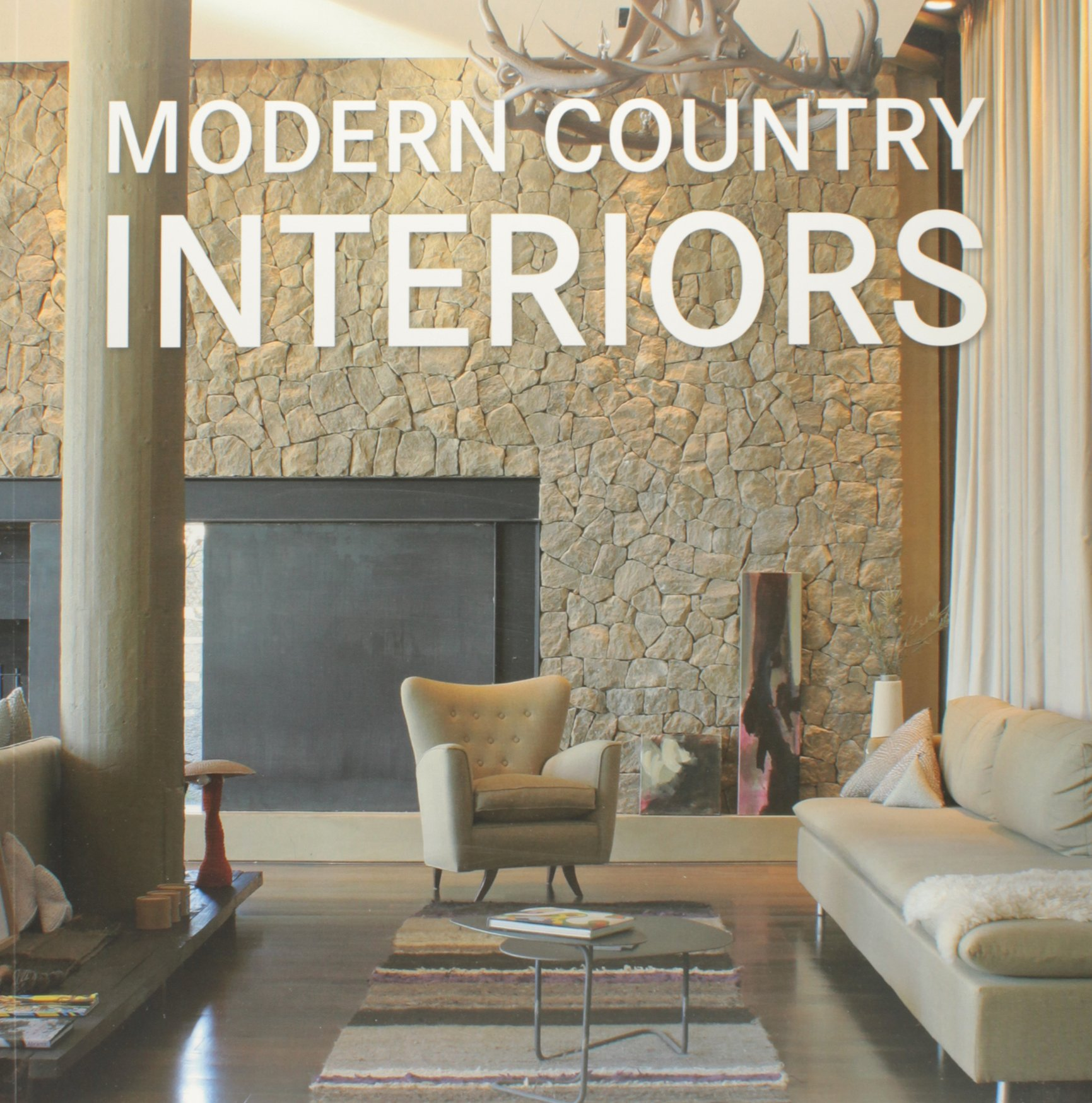 Modern Country Interiors Paperback – 20 Oct 2010