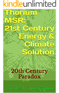 Terrestrial energy how nuclear power will lead the green revolution thorium msr 21st century energy climate solution 20th century paradox fandeluxe Images