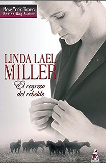 El Regreso Del Rebelde Top Novel Spanish Edition