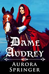 Dame Audrey: A Medieval Romance with a Touch of Fantasy Kindle Edition