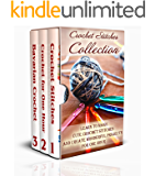Crochet Stitches Collection: Learn To Make Cute Crochet Stitches and Create Wonderful Projects for One Hour