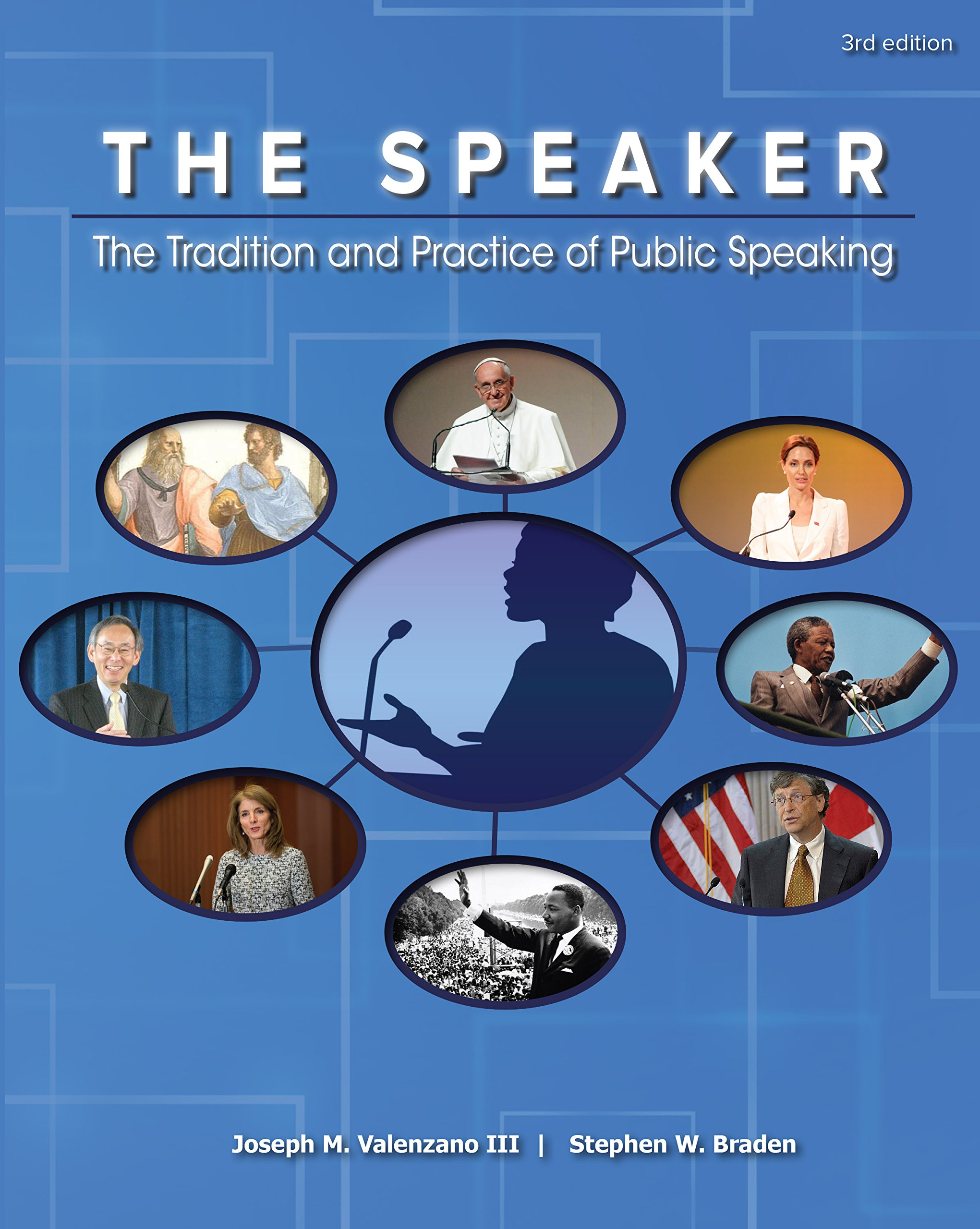 The speaker the tradition and practice of public speaking joseph m the speaker the tradition and practice of public speaking joseph m valenzano iii stephen w braden 9781598718171 amazon books fandeluxe Gallery