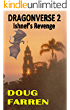 Ishnef's Revenge (Dragonverse Book 2)
