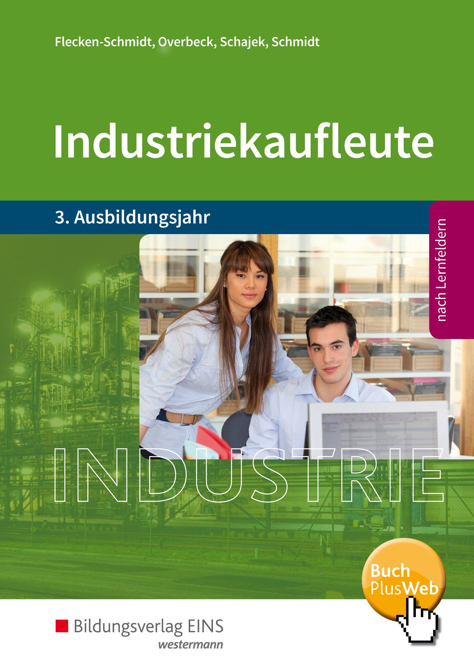 Ausbildungsjahr: Schülerband: Amazon.de: Heike Flecken-Schmidt, Dirk  Overbeck, Markus Schajek, Christian Schmidt: Bücher