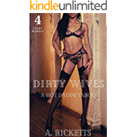 Dirty Wives: A Hot Daddy Taboo 4 Story Bundle