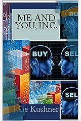 Me and You, Inc. Kindle Edition