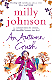 An Autumn Crush (THE FOUR SEASONS)