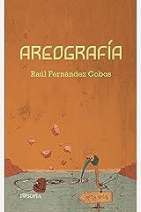 Areografía (colección poieo nº 3) (Spanish Edition) Kindle Edition