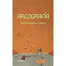 Areografía (colección poieo nº 3) (Spanish Edition) Dec 11, 2016