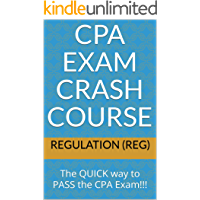 CPA Exam Crash Course - Regulation (REG): The QUICK way to PASS the CPA Exam!!!