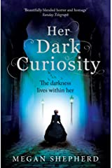 Her Dark Curiosity Kindle Edition