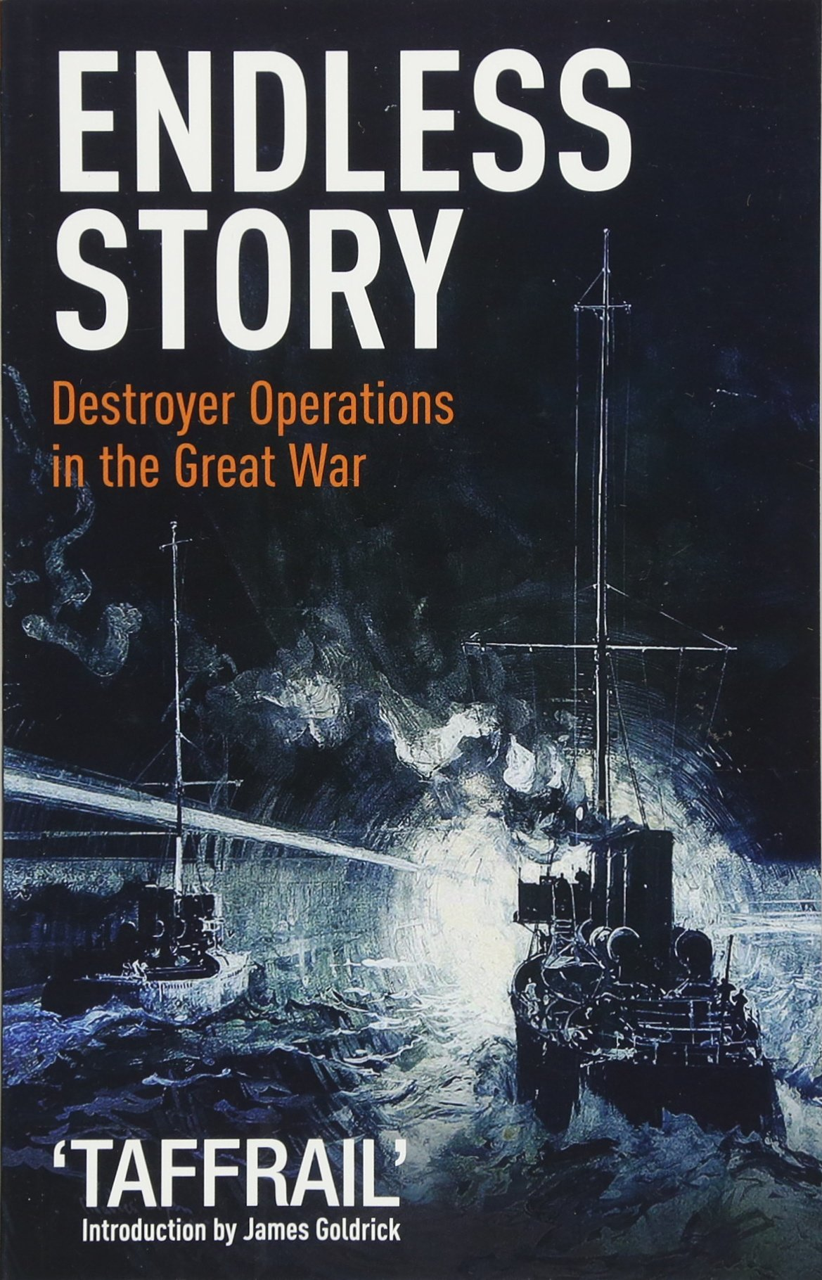 Download Endless Story: Destroyer Operations in the Great War pdf
