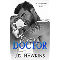 Playing Doctor: A Standalone Off-Limits Romance (Boys Will Be Boys) (English Edition)
