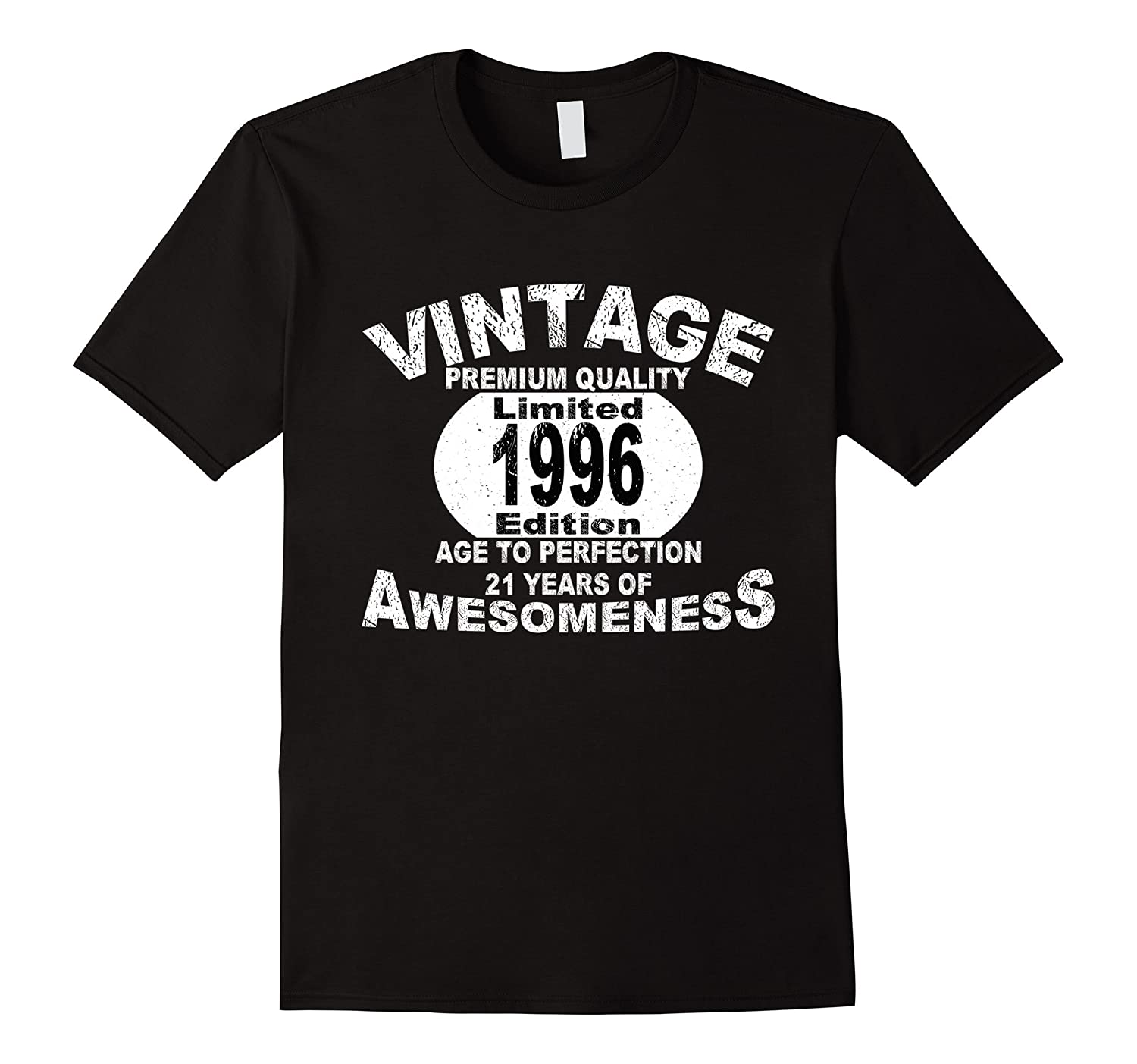 21st Birthday Gift T-Shirt Limited 1996 Edition Tee-TD