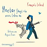Hector fängt ein neues Leben an: 4 CDs (Hectors Abenteuer, Band 6)