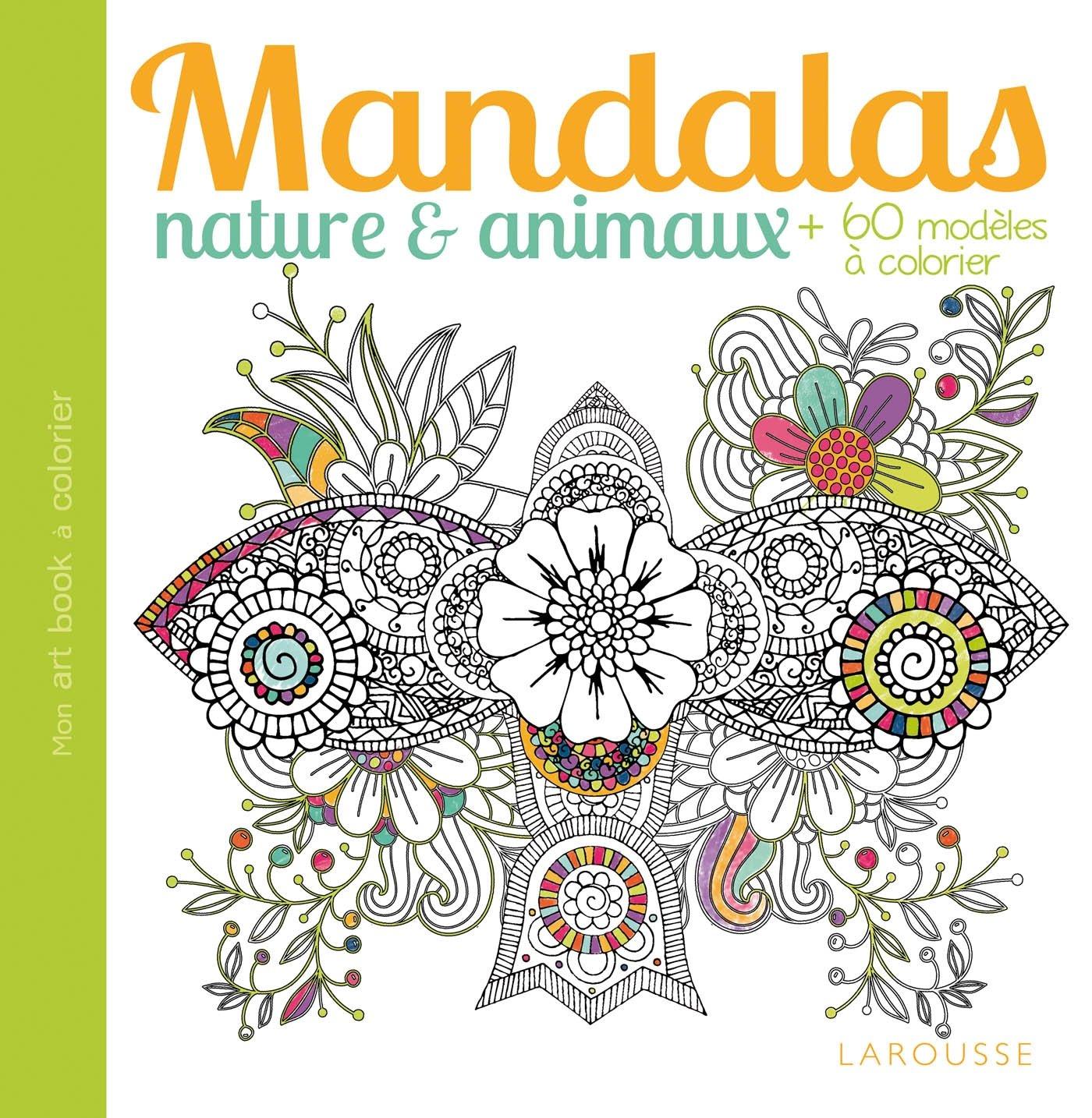 Mandalas Nature Et Animaux Amazon Fr Collectif Livres
