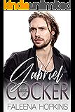 Gabriel Cocker (Cocker Brothers Book 10)