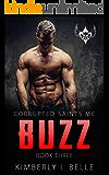 Buzz (Book 3): Corrupted Saints MC