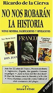 Historia Total De España: Amazon.es: Cierva, Ricardo de la: Libros