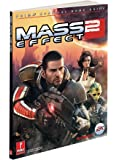 Mass Effect 2 (Covers All Platforms and All DLC): Prima Official Game Guide (Prima Official Game Guides)