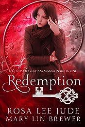 Redemption (Legends of Graham Mansion Book 1)
