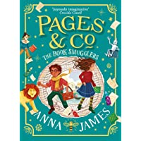 Pages & Co. (4) - The Book Smugglers: Book 4