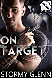 On Target [Special Operations 8] (The Stormy Glenn ManLove Collection)