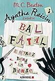 Agatha Raisin enquête 15 - Bal fatal : Entrez dans la danse... (A.M. ROM.ETRAN)