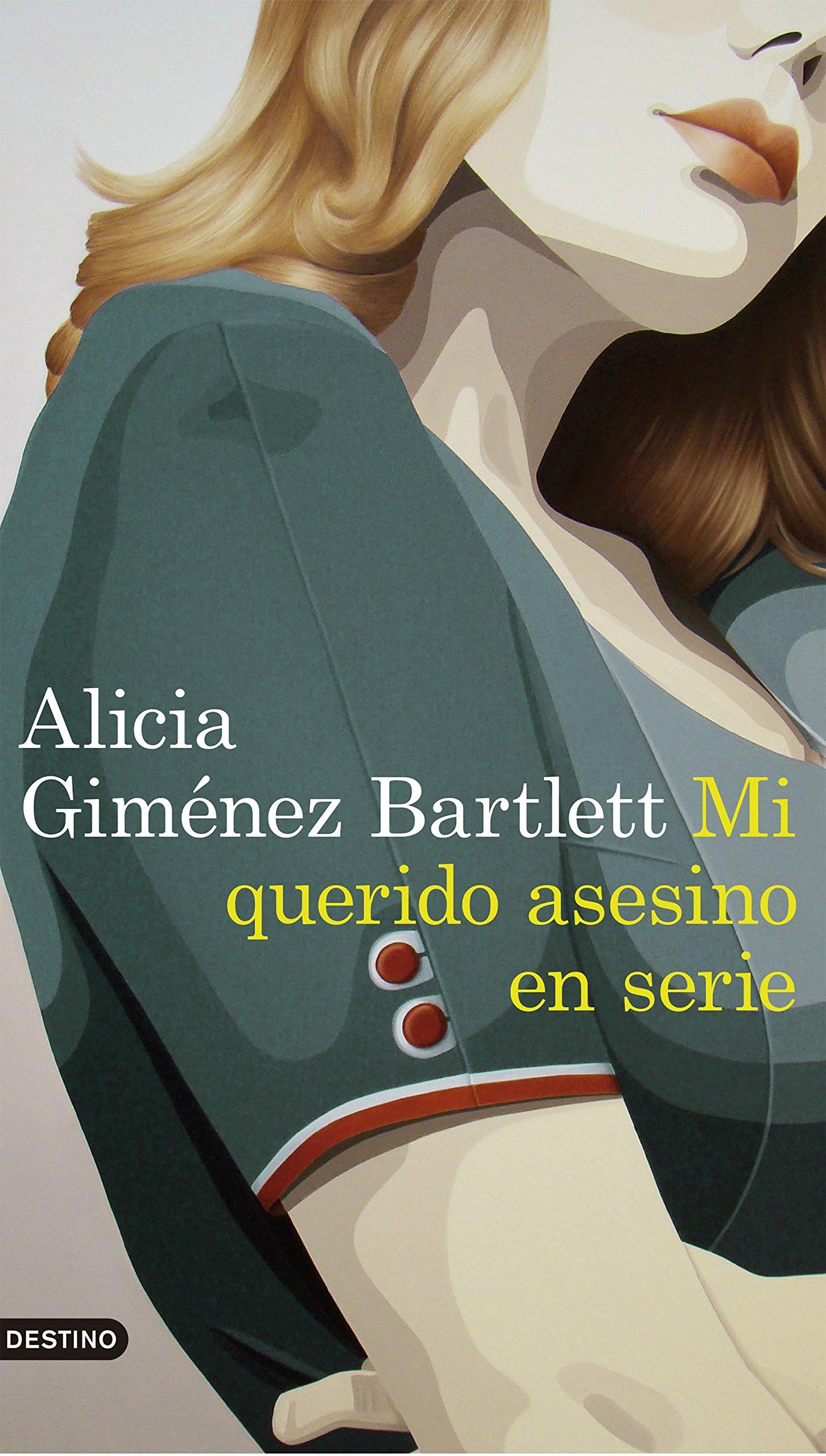 Mi querido asesino en serie (Áncora & Delfin): Amazon.es: Alicia ...