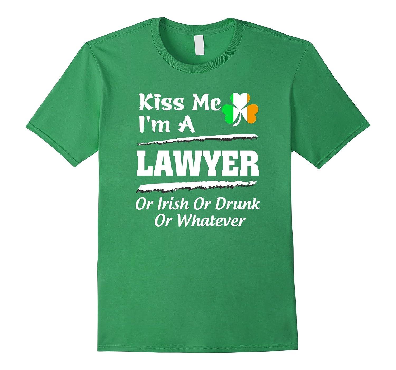 Irish Shirt - Kiss Me Im A Lawyer Or Irish Shirt-TD