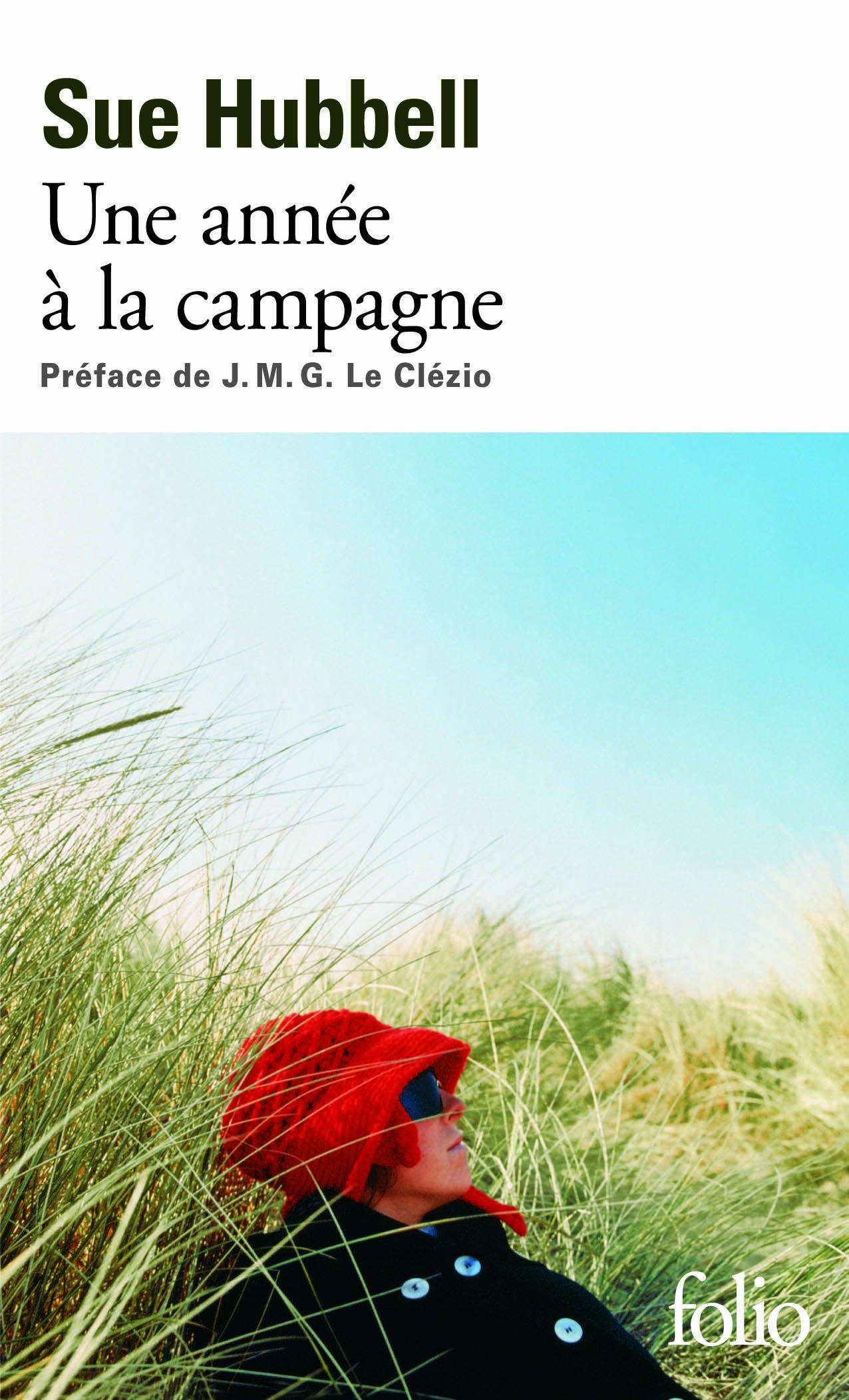 Amazon.fr - Une année à la campagne: Vivre les questions - Sue Hubbell,  Janine Hérisson, J.M.G. Le Clézio, J. M. G. Le Clézio, Janine Hérisson -  Livres