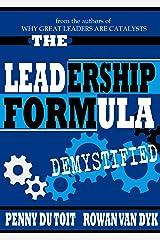 The Leadership Formula Kindle Edition
