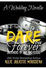 Dare You Forever (Brothers of Ink and Steel) Kindle Edition