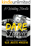 Dare You Forever (Brothers of Ink and Steel Novella 2.5 Book 3)