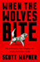 When the Wolves Bite: Two Billionaires, One Company, and an Epic Wall Street Battle (English Edition)